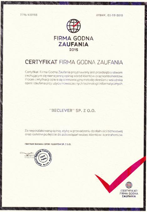 Certyfikat Firma Godna Zaufania 2015 dla BeClever za nienaganną opinię wśród klientów oraz kontrahentów