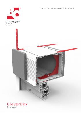 Instrukcja montażu skrzynki rolety typu screen CleverBox