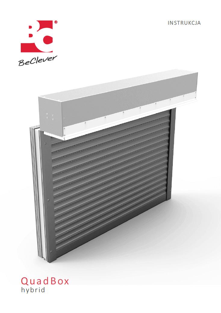 Instrukcja produkcji i montażu rolet podtynkowych QuadBox